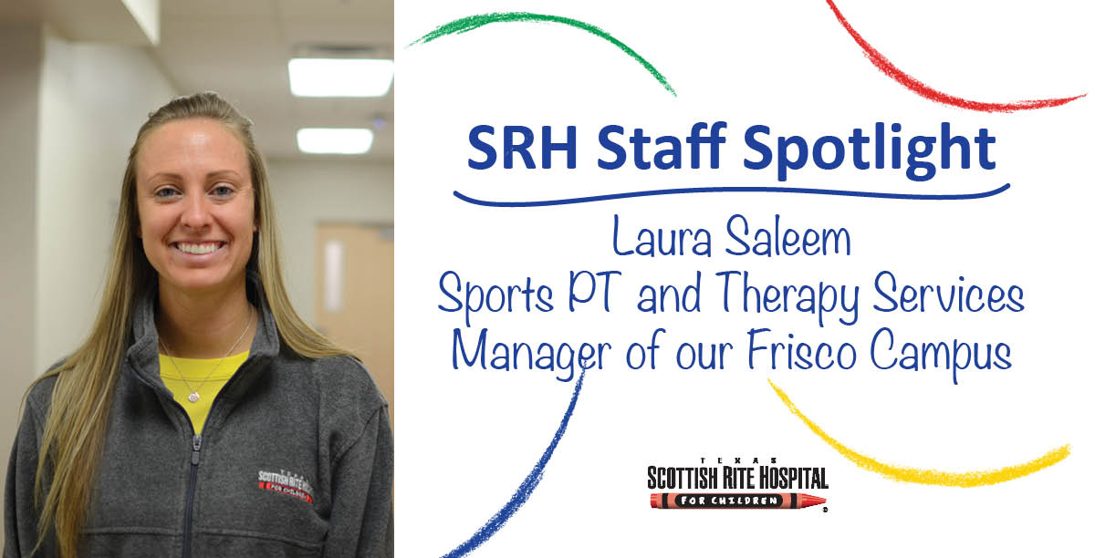Get to Know our SRH Staff: Laura Saleem, PT and Therapy